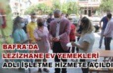 BAFRA'DA LEZİZHANE EV YEMEKLERİ ADLI İŞLETME HİZMETE AÇILDI