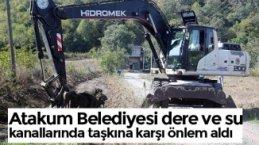 Atakum Belediyesi dere ve su kanallarında taşkına karşı önlem aldı