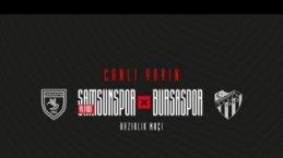 Yılport Samsunspor -  Bursaspor Hazırlık Maçı