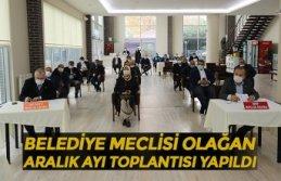 BELEDİYE MECLİSİ OLAĞAN ARALIK AYI TOPLANTISI YAPILDI
