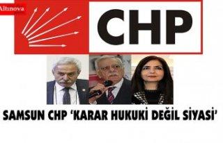 Samsun CHP 'SEÇİMLE GELEN SEÇİMLE GİDER'