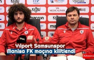 YılportSamsunspor Manisa FK maçına kilitlendi