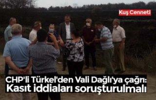 CHP'li Türkel'den Vali Dağlı'ya...