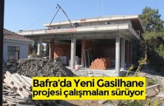 Bafra'da Yeni Gasilhane projesi çalışmaları...