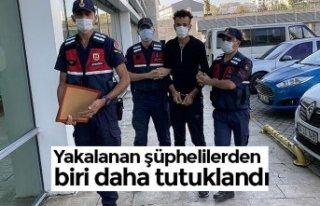 Yakalanan şüphelilerden biri daha tutuklandı