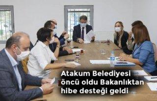 Atakum Belediyesi öncü oldu Bakanlıktan hibe desteği...