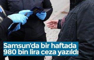 Samsun'da bir haftada 980 bin lira ceza yazıldı