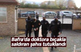 Bafra'da doktora bıçakla saldıran şahıs...