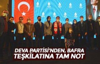 DEVA PARTİSİ'NDEN, BAFRA TEŞKİLATINA TAM NOT