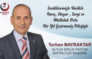 Turhan Bayraktar'dan yeni yıl kutlama mesajı