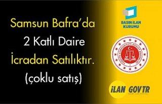 Samsun Bafra'da 2 katlı daire mahkemeden satılıktır...