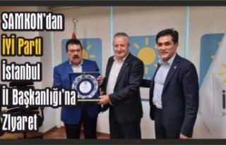 SAMKON'dan İYİ Parti İstanbul İl Başkanlığı'na...