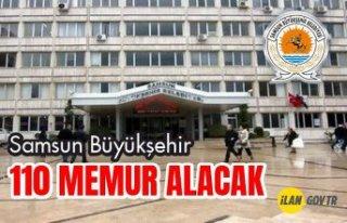 Samsun Büyükşehir Belediye Başkanlığı 110 Memur...