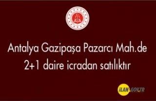 Antalya Gazipaşa Pazarcı Mah.de 2+1 daire icradan...