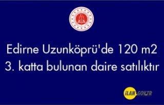 Edirne Uzunköprü'de 120 m² 3. katta bulunan...