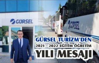 GÜRSEL TURİZM'DEN 2021 - 2022 EĞİTİM ÖĞRETİM...