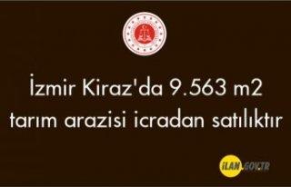 İzmir Kiraz'da 9.563 m² tarım arazisi icradan...