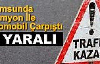 Samsun'da kamyon ile otomobil çarpıştı: 4 yaralı