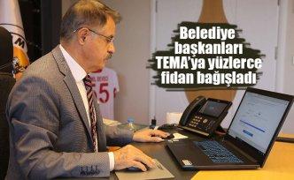 Belediye başkanları TEMA'ya yüzlerce fidan bağışladı