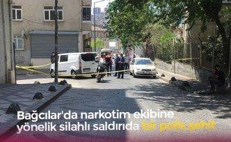 Bağcılar'da narkotim ekibine yönelik silahlı saldırıda bir polis şehit