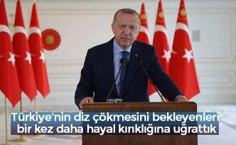 Türkiye'nin diz çökmesini bekleyenleri bir kez daha hayal kırıklığına uğrattık