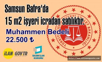 Samsun Bafra'da 15 m2 işyeri icradan satılıktır