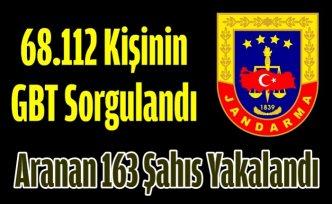 68.112 Kişinin GBT Sorgulandı, Aranan 163 Şahıs Yakalandı