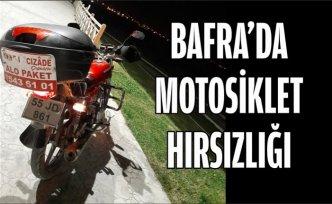 BAFRA'DA MOTOSİKLET HIRSIZLIĞI
