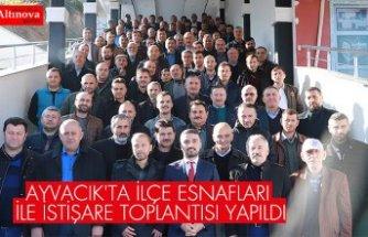 AYVACIK'TA İLÇE ESNAFLARI İLE İSTİŞARE TOPLANTISI YAPILDI
