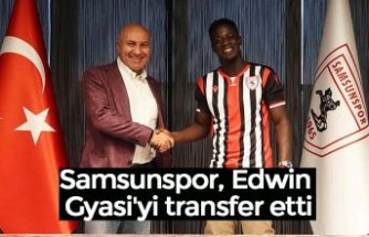 Samsunspor, Edwin Gyasi'yi transfer etti