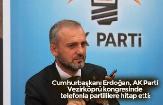 Cumhurbaşkanı Erdoğan, AK Parti Vezirköprü kongresinde telefonla partililere hitap etti: