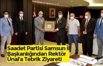 Saadet Partisi Samsun İl Başkanlığından Rektör Ünal'a Tebrik Ziyareti