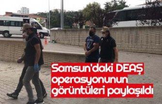 Samsun'daki DEAŞ operasyonunun görüntüleri paylaşıldı