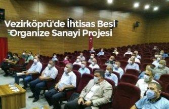 Vezirköprü'de İhtisas Besi Organize Sanayi Projesi