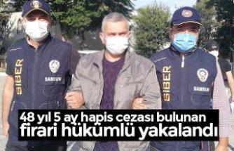 48 yıl 5 ay hapis cezası bulunan firari hükümlü yakalandı