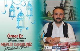 Ömer Er Mevlid Kandili nedeniyle mesaj yayınladı