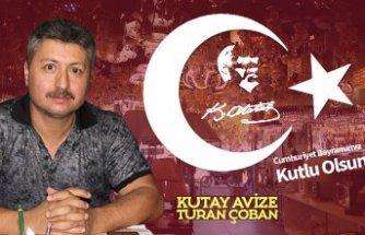 Turan Çoban'dan 29 Ekim Cumhuriyet Bayramı mesajı