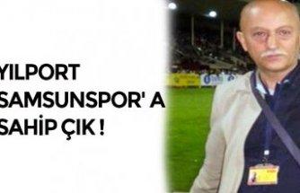 YILPORT SAMSUNSPOR' A SAHİP ÇIK !