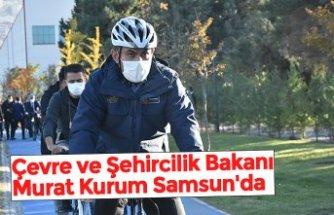 Çevre ve Şehircilik Bakanı Murat Kurum Samsun'da