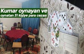 Kumar oynayan ve oynatan 31 kişiye para cezası