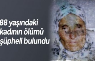 88 yaşındaki kadının ölümü şüpheli bulundu