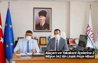 Alaçam ve Yakakent İlçelerine 2 Milyon 542 Bin Liralık Proje Hibesi