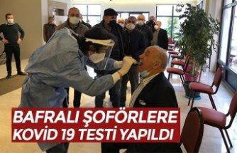 BAFRALI ŞOFÖRLERE KOVİD 19 TESTİ YAPILDI
