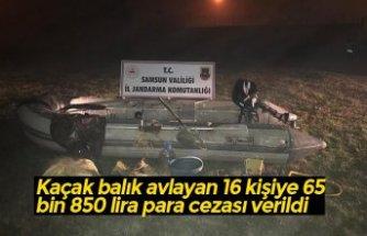 Kaçak balık avlayan 16 kişiye 65 bin 850 lira para cezası verildi