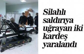 Silahlı saldırıya uğrayan iki kardeş yaralandı