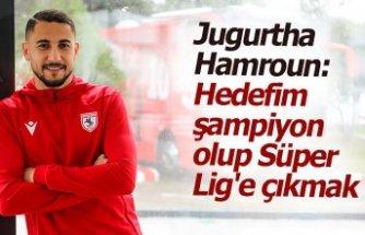 "Jugurtha Hamroun: ""Hedefim şampiyon olup Süper Lig'e çıkmak"""