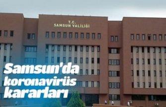 Samsun'da koronavirüs kararları
