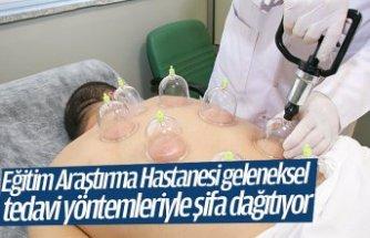 Eğitim Araştırma Hastanesi geleneksel tedavi yöntemleriyle şifa dağıtıyor