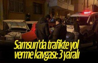Samsun'da trafikte yol verme kavgası: 3 yaralı