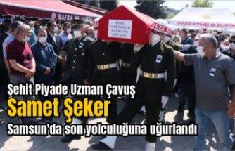 Şehit Piyade Uzman Çavuş Samet Şeker Samsun'da son yolculuğuna uğurlandı